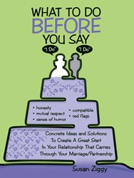 Susan Ziggy's Releases WHAT TO DO BEFORE YOU SAY I DO