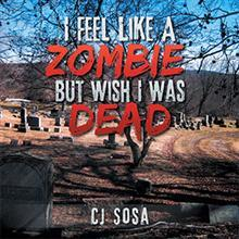 'I Feel Like A Zombie, But Wish I Was Dead' is Released