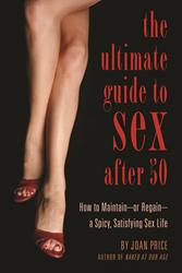 Joan Price to Release THE ULTIMATE GUIDE TO SEX AFTER 50