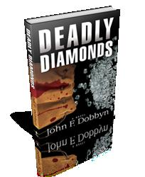 John F. Dobbyn Releases DEADLY DIAMONDS