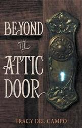 New Children's Book, BEYOND THE ATTIC DOOR, is Released