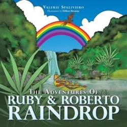'The Adventures of Ruby & Roberto Raindrop' Children's Book is Released