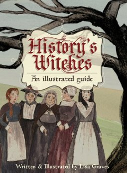 'History's Witches, An Illustrated Guide' is Released