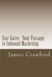 'Star Gates: Your Passage To Inbound Marketing' is Released on Kindle