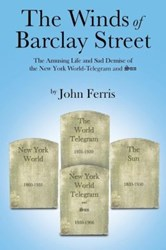 John Ferris Releases THE WINDS OF BARCLAY STREET