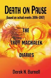 SBPRA Releases 'Death on Pause: The Troy Machalek Diaries'