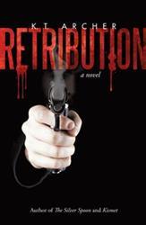 K.T. Archer Releases New Thriller, RETRIBUTION