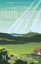 New Christian Fiction by M. Lyn Walker is Released