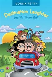 Donna Petty Releases DESTINATION LAUGHTER