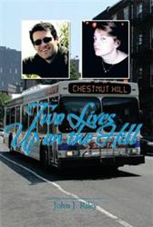John J. Riley Releases TWO LIVES UP ON THE HILL