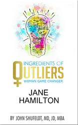 Jane Hamilton, Oprah's Book Club Author to Be Featured in Outlier Series eBook by Dr. John Shufeldt
