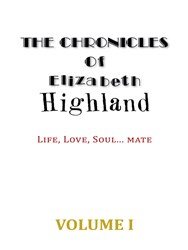 'The Chronicles of Elizabeth Highland' Explores Technology's Role in a Modern Love Story