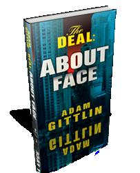 THE DEAL: ABOUT FACE by Adam Gittlin is Released