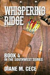 Diane M. Cece Releases WHISPERING RIDGE