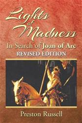 Joan of Arc Examined in LIGHTS OF MADNESS