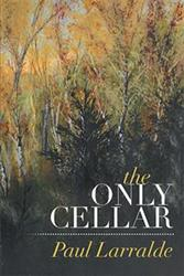 Paul Larralde Releases THE ONLY CELLAR