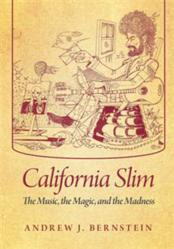 Bernstein's New Book, CALIFORNIA SLIM, is Released