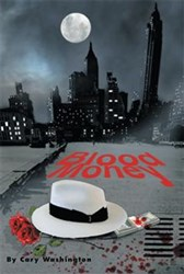 Cary Washington Releases BLOOD MONEY
