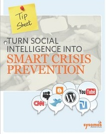 Sysomos Offers Tips on Preventing a Social Media Crisis