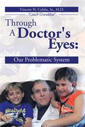 Dr. Vincent N. Cefalu Reveals a Physician's True Story in New Book