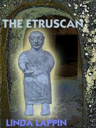 Linda Lappin's THE ETRUSCAN is Released on Kindle