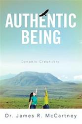James R. McCartney Releases AUTHENTIC BEING