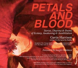 Petals and Blood: Stories, Dharma and Poems of Ecstasy, Awakening and Annihilation is Released