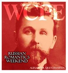 WCPE FM Announces Russian Romantics Weekend