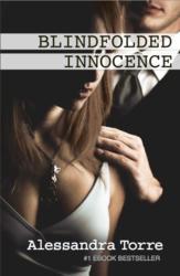 Alessandra Torre Releases Sexy Romance Novel, BLINDFOLDED INNOCENCE