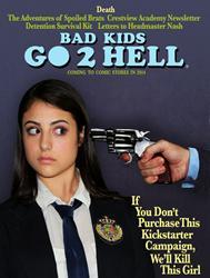 Dark Comedy Thriller BAD KIDS GO 2 HELL, The Sequel Gets Underway