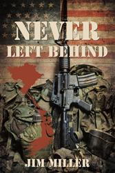Veteran Jim Miller Explores the Lasting Bonds of Brotherhood in New War Novel