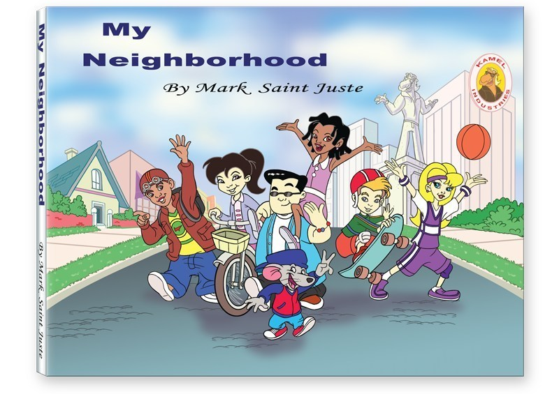 Mark Saint Juste Releases New Children's Book, 'My Neighborhood'