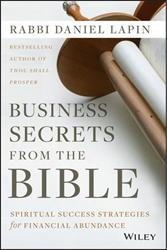 Rabbi Daniel Lapin Releases 'Business Secrets From the Bible'