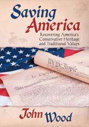 John Wood Releases SAVING AMERICA