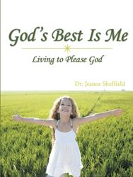 Dr. Jeanne Sheffield Releases GOD'S BEST IS ME