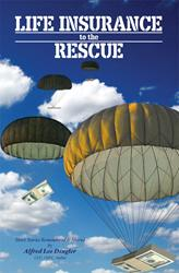 LIFE INSURANCE TO THE RESCUE is Released