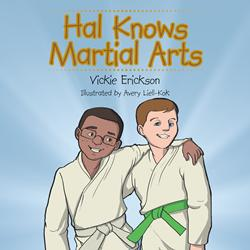 Author Teaches Children How to Defeat Bullies in 'Hal Knows Martial Arts'