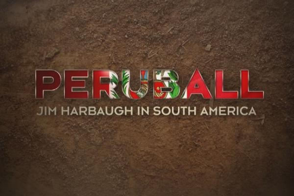 "Comcast SportsNet Bay Area Premieres ""Peruball: Jim Harbaugh in South America"" on Tuesday, Sept. 2 at 9 p.m. PT"