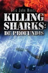 'Killing Sharks: De Profundis' is Reality-Based War on Terror Thriller