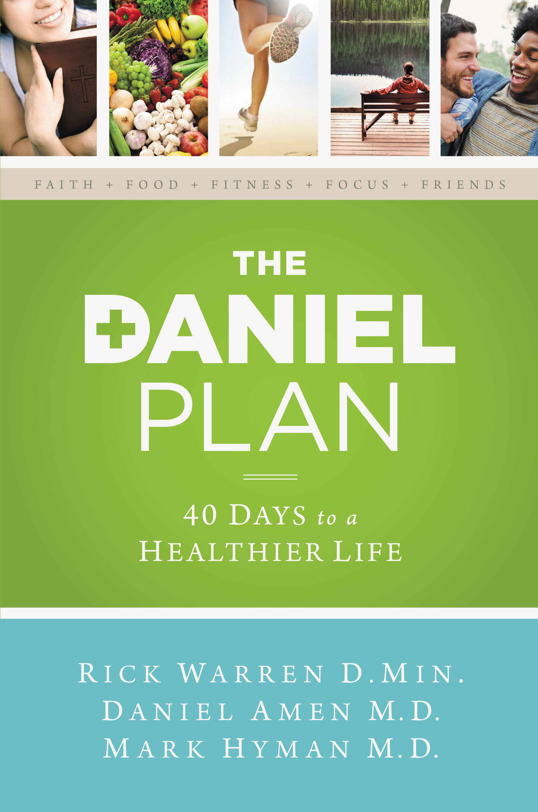 Pastor Rick Warren, Dr. Mark Hyman & Dr. Daniel Amen Release 'The Daniel Plan'