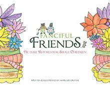 Grothe Opens a 'Whole New Wonderful World' of FANCIFUL FRIENDS in New Childrens' Book