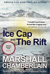 Adventure Writer's New Sequel, 'The Ice Cap and the Rift,' is Released