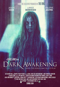 Horror Film DARK AWAKENING Premieres at Cannes Film Market This Month