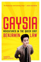 Cleis Press Releases Gaysia: Adventures in the Queer East