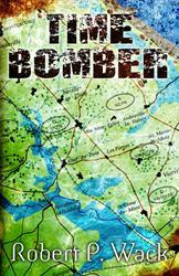 Boissevain Books Publishes TIME BOMBER