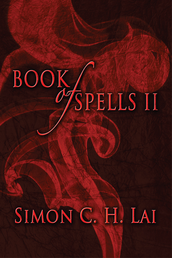 Book of Spells II by Simon C. H. Lai is Released