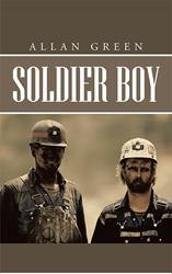 Allan Green's SOLDIER BOY is Released