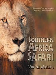 SOUTHERN AFRICA SAFARI Provides Readers a Look into Africa