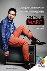 New Talk Show ON YOUR MARC! Premieres on Lifestyle Network
