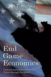 'End Game Economics' by T.H. Aka is Released